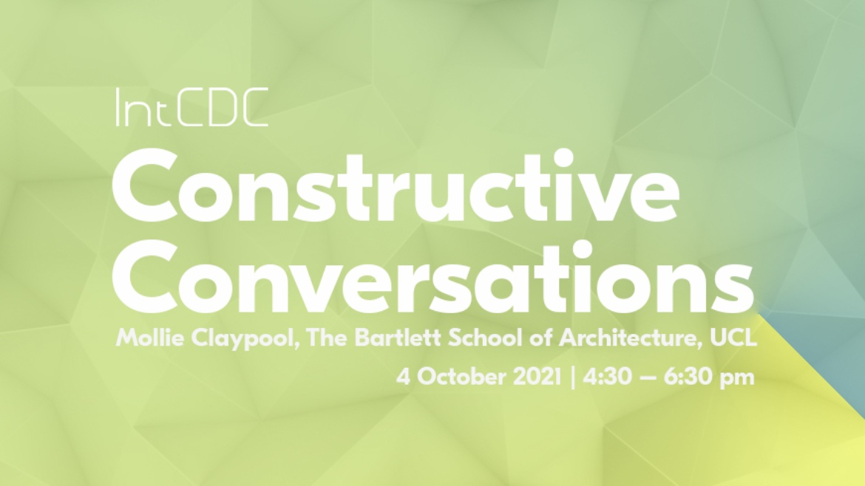 IntCDC Constructive Conversations – Mollie Claypool